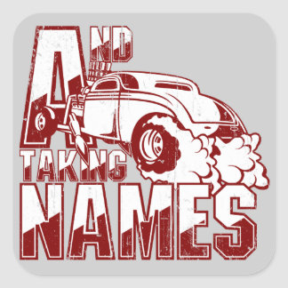 AND TAKING NAMES Toolbox Decal Square Sticker