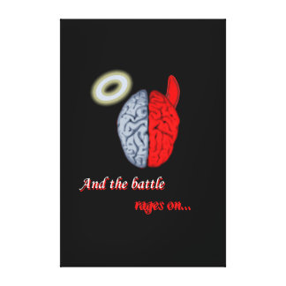 And the Battle Rages On (Good vs Evil) Canvas Print