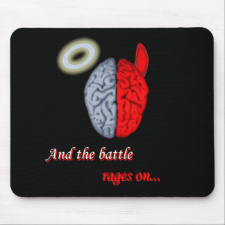 And the Battle Rages On (Good vs Evil) Mouse Pad