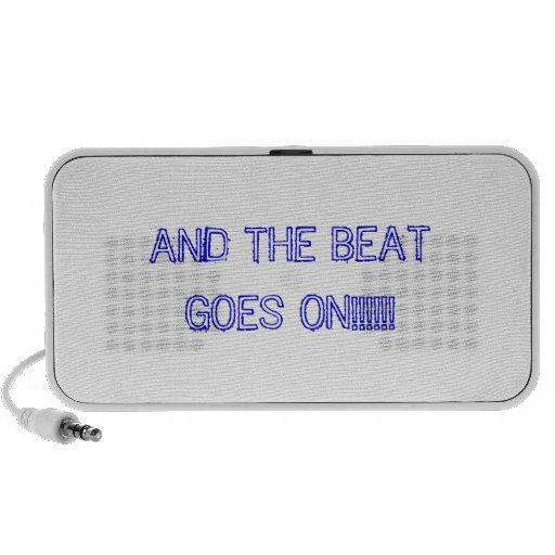 And the beat goes on plug in speaker