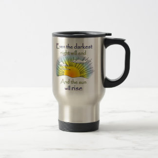 And the Sun Will Rise Travel Mug
