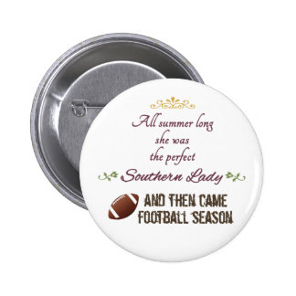 ...And Then Came Football Season 2 Inch Round Button