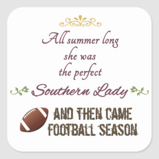 ...And Then Came Football Season Square Sticker