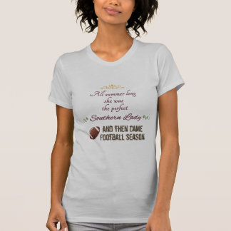 ...And Then Came Football Season Shirt