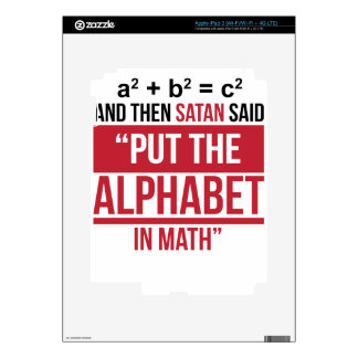 """And Then Satan Said """"Put The Alphabet In Math"""" Decals For iPad 3"""