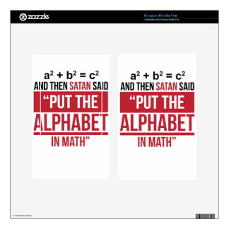 """And Then Satan Said """"Put The Alphabet In Math"""" Kindle Fire Decal"""