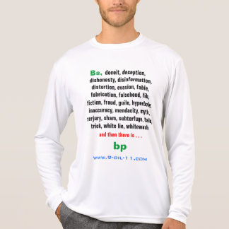 """"""". . . and then there is BP """" T-Shirt"""
