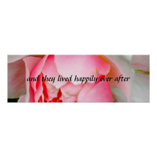 And They Lived Happily Ever After Fairy Tale Rose Poster