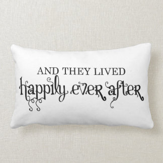 And they lived happily ever after lumbar pillow