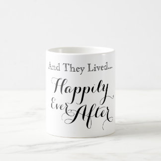 And They Lived Happily Ever After Mug