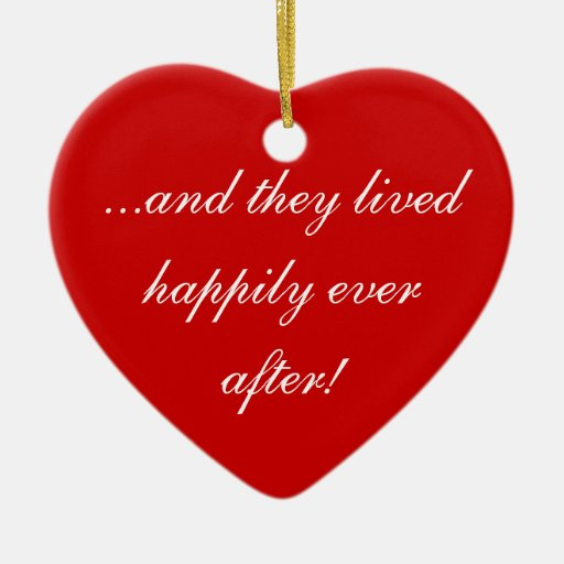 ...and they lived happily ever after! Double-Sided heart ceramic christmas ornament