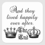 And They Lived Happily Ever After Quote Square Sticker
