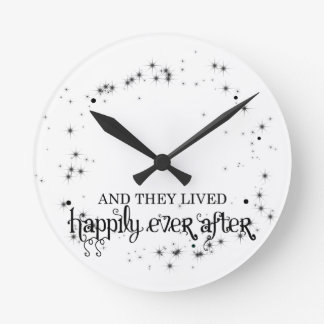 And they lived happily ever after round clock