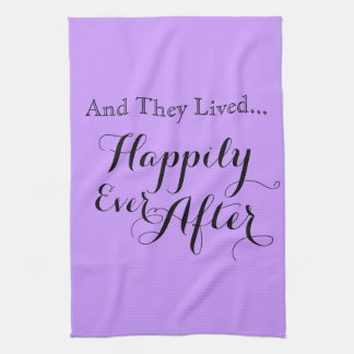And They Lived Happily Ever After Towel