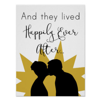 """""""And They Lived Happily Ever After"""" Wall Poster"""