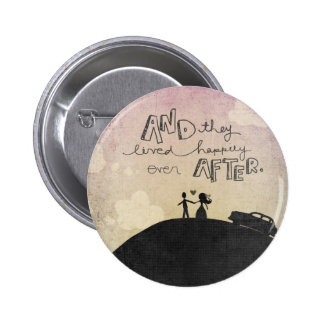 And They Lived Pinback Button
