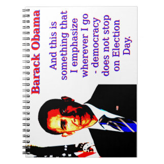 And This Is Something That I Emphasize - Barack Ob Spiral Notebook