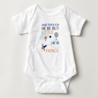 And Though He Be But Little He Is Fierce Bodysuit