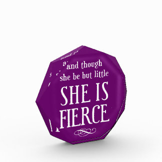 And though she be but little, she is fierce award