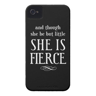 And though she be but little, she is fierce iPhone 4 case
