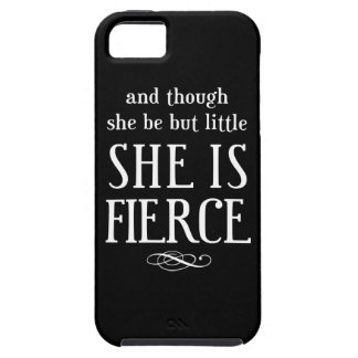 And though she be but little, she is fierce iPhone SE/5/5s case