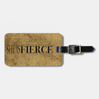 And though she be but little, she is fierce. luggage tag