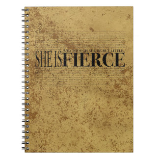 And though she be but little, she is fierce. notebook