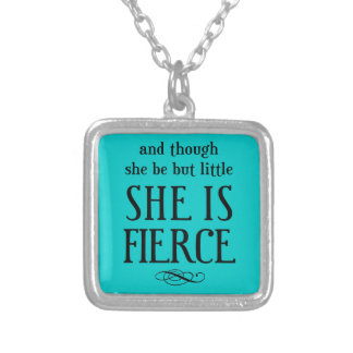 And though she be but little, she is fierce square pendant necklace