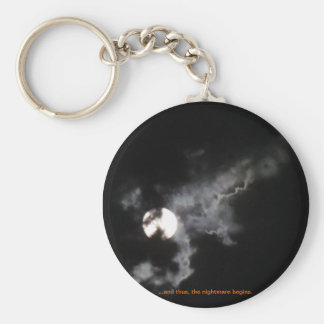 ...And Thus, The Nightmare Begins. Basic Round Button Keychain