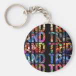"""AND TRIP"" KEYCHAIN"
