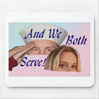 AND WE BOTH SERVE MOUSE PAD