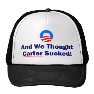 And We Thought Carter Sucked Mesh Hat