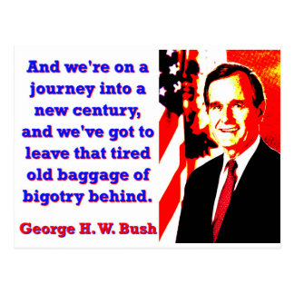And We're On A Journey - George H W Bush Postcard