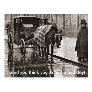 And You Think You've Had A Bad Day - Postcard