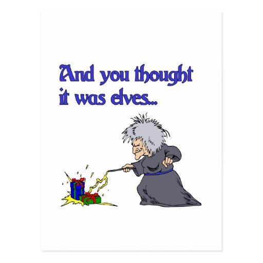 And Yout Thought it was Elves Post Cards