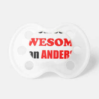 Anderson Awesome Family Baby Pacifier