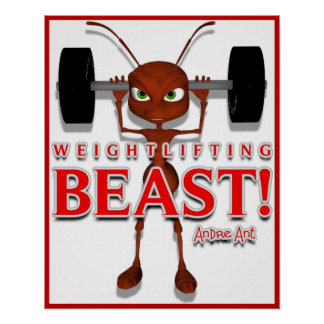 Andre Ant Weightlifting Beast Poster