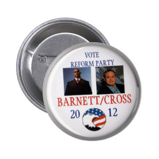 Andre Barnett and Ken Ken Cross Reform Party 2012 Pinback Button