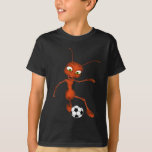 Andre The Ant Soccer T-Shirt