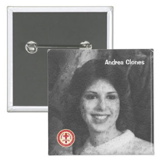 Andrea Clones Pinback Button