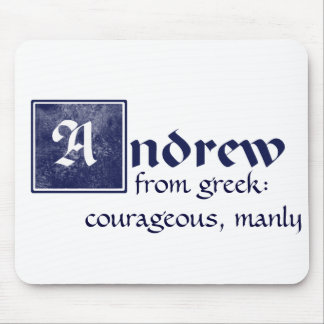 Andrew, courageous mousepads
