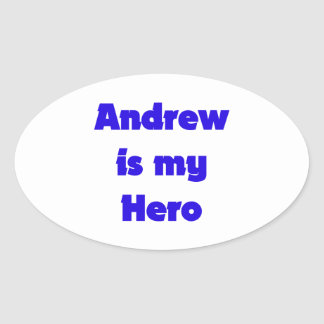 Andrew is My Hero Oval Sticker