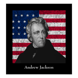 Andrew Jackson and The US Flag Poster
