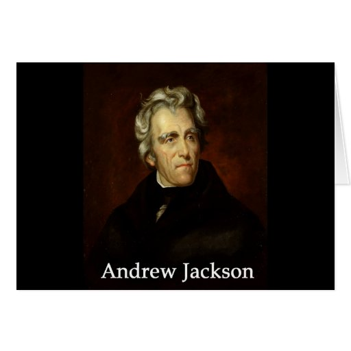 Andrew_Jackson by Sully public  with book antiqua Card