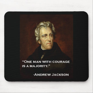 Andrew_Jackson by Sully quote on courage Mousepad