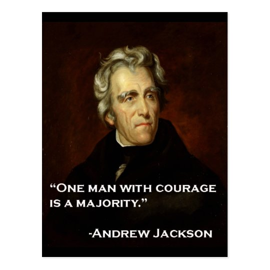 Andrew_Jackson by Sully quote on courage Postcard