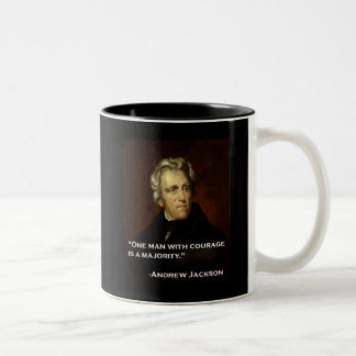 Andrew_Jackson by Sully quote on courage Two-Tone Coffee Mug