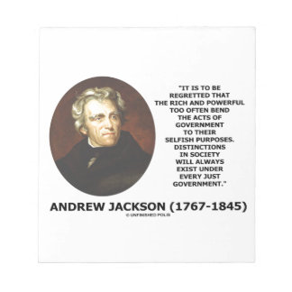 Andrew Jackson Distinctions Exist Under Just Gov't Notepad