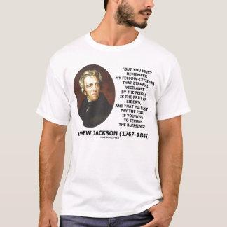 Andrew Jackson Eternal Vigilance Price Of Liberty T-Shirt