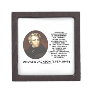 Andrew Jackson Government People Will Defending Gift Box